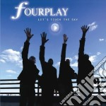 Fourplay - Let's Touch The Sky cd musicale di FOURPLAY