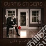 Curtis Stigers - Let's Go Out Tonight cd musicale di Curtis Stigers