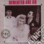 (LP VINILE) In sickness and in health lp vinile di DEMENTED ARE GO