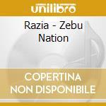 Razia - Zebu Nation cd musicale di RAZIA