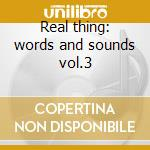 Real thing: words and sounds vol.3 cd musicale di Jill Scott