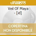 Veil Of Maya - [id] cd musicale di Veil of maya