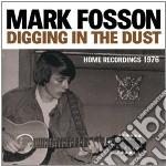 (LP VINILE) Digging in the dust: home recordings 197 lp vinile di Mark Fosson