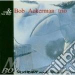Bob Ackerman Trio - Old And New Magic cd musicale di Bob ackerman trio