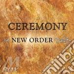 Ceremony - a new order tribute cd musicale di Artisti Vari