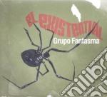 Grupo Fantasma - El Existential cd musicale di Fantasma Grupo