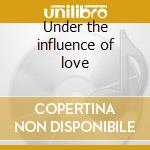 Under the influence of love cd musicale di Barry White