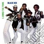 Black Ice - I Judge The Funk cd musicale di Ice Black