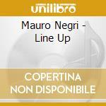 LINE UP cd musicale di NEGRI MAURO