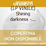(LP VINILE) Shining darkness - coloured lp vinile di Sanctorum Sancta