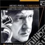 Portal Michel - Turbulence  - Portal Michel  Cl/con Mino Cinelu, Andy Elmer, Jean Schwarz E Altri cd musicale di Michel Portal