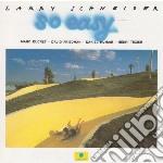 Larry Schneider - So Easy cd musicale di LARRY SCHNEIDER