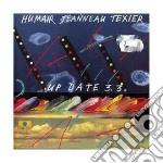 Daniel Humair / Henri Texier - Up Date 3.3 cd musicale di HUMAIR DANIEL