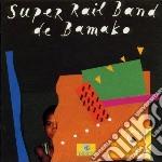 Super Rail Band De Bamako - Super Rail Band De Bamako cd musicale di SUPER RAIL BAND