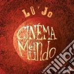 Lo'jo - Cinema El Mundo cd musicale di Lo'jo