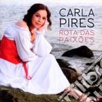 Carla Pires - Rota Das Paixoes cd musicale di Carla Pires