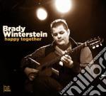 Brady Winterstein - Happy Together cd musicale di Brady Winterstein