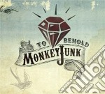 Monkey Junk - To Behold cd musicale di Junk Monkey