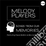 Melody Prayers - Songs From Our Memories cd musicale di Prayers Melody