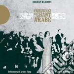 Dorsaf Hamdani - Princesses Of Arabic Song cd musicale di Dorsaf Hamdani