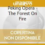 Opera de pekin cd musicale di Artisti Vari