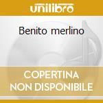 Benito merlino cd musicale di Artisti Vari