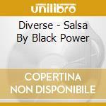 Salsa by black power cd musicale di Artisti Vari