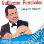 15 GRANDS SUCCES cd musicale di GUILLERMO PORTABALES