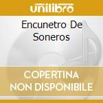 ENCUNETRO DE SONEROS cd musicale di CELESTE MENDOZA/EDDA