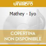 Mathey - Iyo cd musicale di MATHEY
