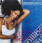 Fernanda Lessa's Collection: Electro Style cd musicale di ARTISTI VARI