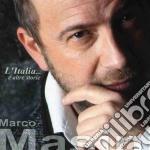 Marco Masini - L'Italia... E Altre Storie cd musicale di Marco Masini