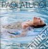 Paola Turci - Attraversami Il Cuore cd