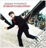 Peppe Voltarelli  - Ultima Notte A Mala Strana cd musicale di Peppe Voltarelli