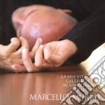 Marcello Murru - La Mia Vita Galleggia Su U cd musicale di Marcello Murru