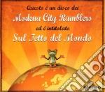 Modena City Ramblers - Sul Tetto Del Mondo cd musicale di MODENA CITY RAMBLERS