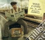 Tony Canto - Italiano Federale cd musicale di Tony Canto
