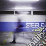 Steela - Un Passo Un Dubbio cd musicale di Steela