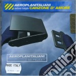 Aeroplanitaliani - Sei Felice? cd musicale di AEROPLANITALIANI