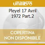 PLEYEL 17 AVRIL 1972 PART.2 cd musicale di BASIE COUNT