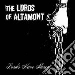 Lords Of Altamont - Lords Have M. 05 cd musicale di LORDS OF ALTAMONT