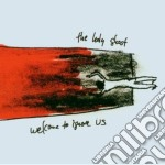 Holy Ghost - Welcome To Ignore Us cd musicale di HOLY GHOST