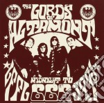 Lords Of Altamont - Midnight To 666 cd musicale di LORDS OF ALTAMONT