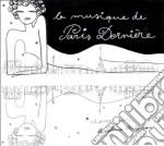 Paris Derniere Vol.4 cd musicale di ARTISTI VARI