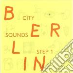 Berlin city sounds cd musicale di Artisti Vari