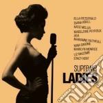 Supreme ladies cd musicale di Artisti Vari