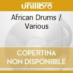 V/A - African Drums cd musicale di Air mail music
