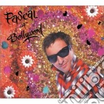 Pascal Of Bollywood - Pascal Of Bollywood cd musicale di PASCAL OF BOLLYWOOD