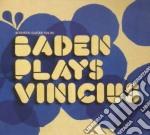 Baden Powell - Baden Powell Play Vinicius cd musicale di POWELL BADEN