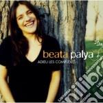 Beata Palya - Adieu Les Complexes cd musicale di BEATA PALYA